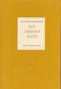 Egy asszony élete - Guy de Maupassant pdf epub