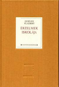 Érzelmek iskolája - Gustave Flaubert pdf epub