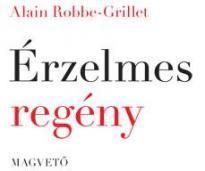 Érzelmes regény - Alain Robbe-Grillet pdf epub