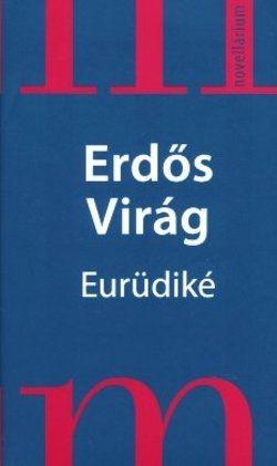 Eurüdiké - Erdős Virág pdf epub