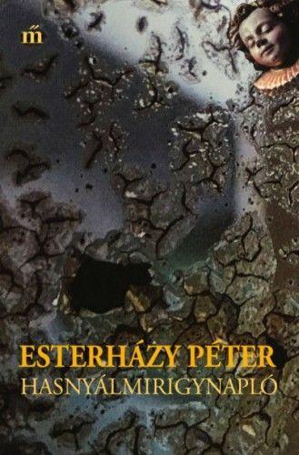 Hasnyálmirigynapló - Esterházy Péter pdf epub