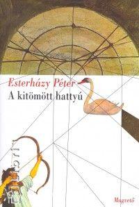 A kitömött hattyú - Esterházy Péter |