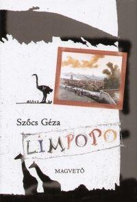 Limpopo avagy egy strucckisasszony naplója