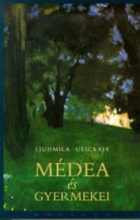 Médea és gyermekei - Ljudmila Ulickaja pdf epub