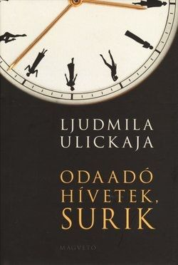 Odaadó hívetek, Surik - Ljudmila Ulickaja |