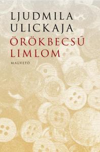 Örökbecsű limlom - Ljudmila Ulickaja pdf epub