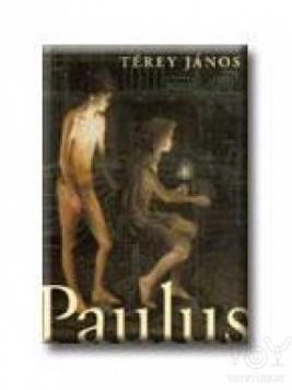 Paulus - Térey János pdf epub