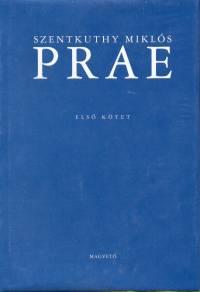 Prae I-II. - Szentkuthy Miklós pdf epub