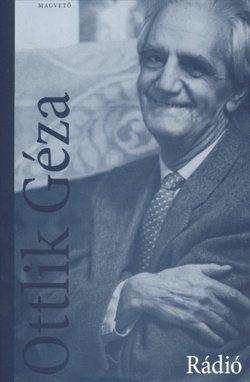 Rádió - Ottlik Géza |