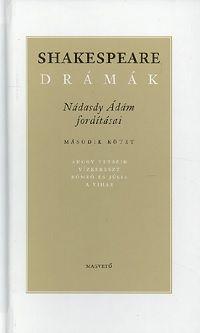 Shakespeare drámák II. - Nádasdy Ádám fordításában