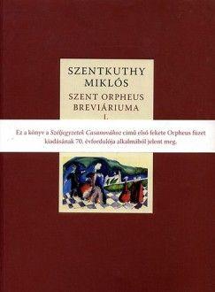 Szent Orpheus breviáriuma I. - Széljegyzetek Casanovához