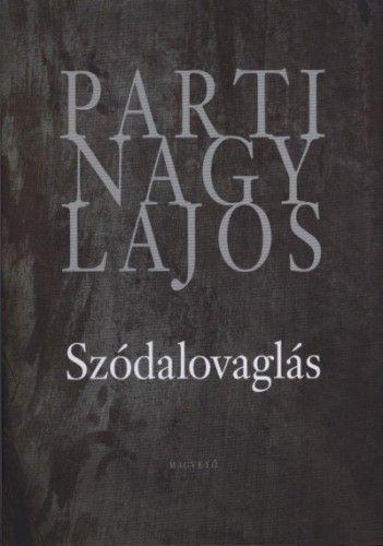 Szódalovaglás - Parti Nagy Lajos |