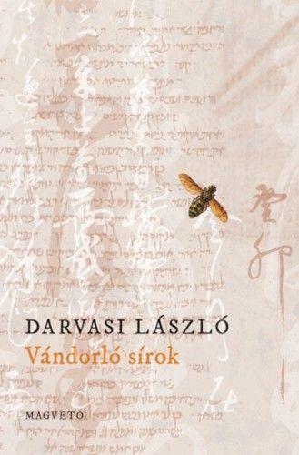 Vándorló sírok - Darvasi László pdf epub