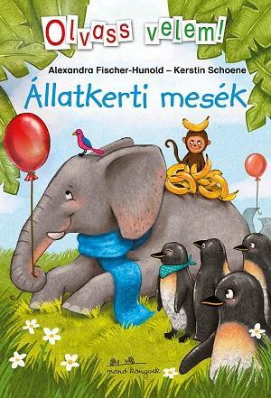 Állatkerti mesék- Olvass velem!