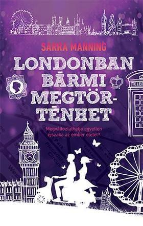 Londonban bármi megtörténhet - Sarra Manning pdf epub