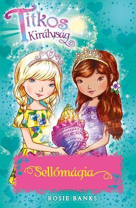 Titkos királyság 32. - Sellőmágia - Rosie Banks pdf epub