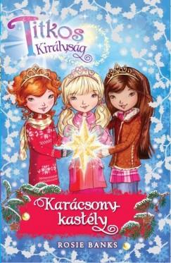 Titkos Királyság - Karácsony-kastély