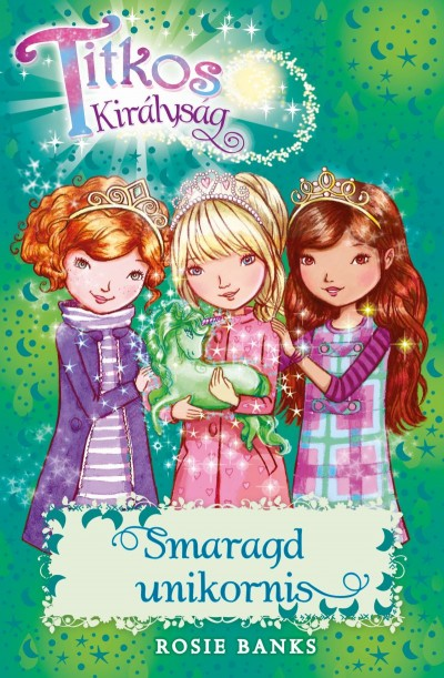 Titkos királyság 23. - Smaragd unikornis