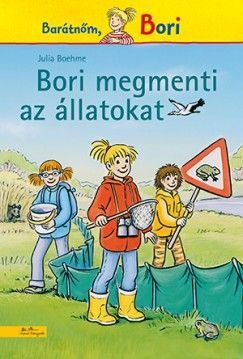 Bori megmenti az állatokat - Julia Boehme pdf epub