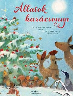 Állatok karácsonya - Kate Westerlund  