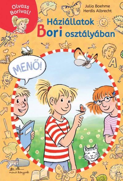 Háziállatok Bori osztályában - Olvass Borival! 2.