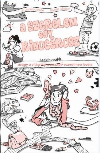 A szerelem egy rinocérosz - Ulrike Leistenschneider pdf epub