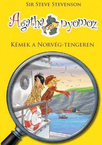 Agatha nyomoz 10. - Kémek a Norvég-tengeren - Sir Steve Stevenson pdf epub