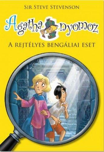 Agatha nyomoz 2. - A rejtélyes bengáliai eset - Sir Steve Stevenson pdf epub