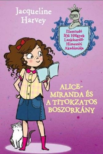 Alice- Miranda és a titokzatos boszorkány