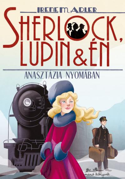 Sherlock, Lupin és én 14. - Anasztázia nyomában