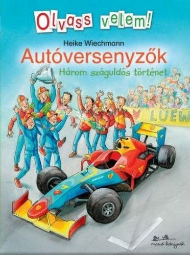 Autóversenyzők - Heike Wiechmann pdf epub