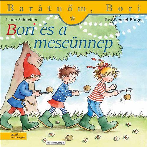 Bori és a meseünnep - Liane Schneider pdf epub