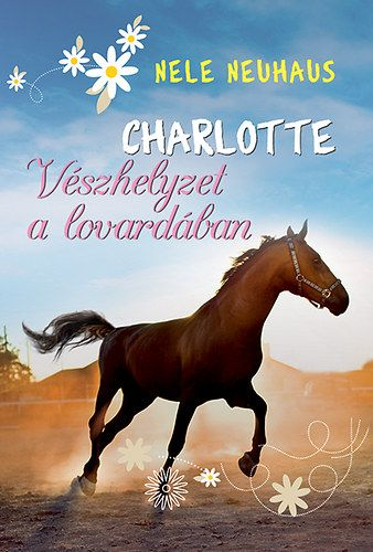 Charlotte 2. - Vészhelyzet a lovardában