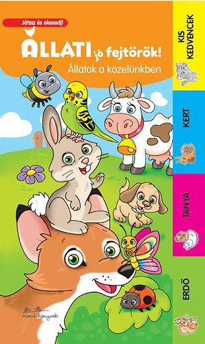 Állati jó fejtörők! - Állatok a közelünkben -  pdf epub