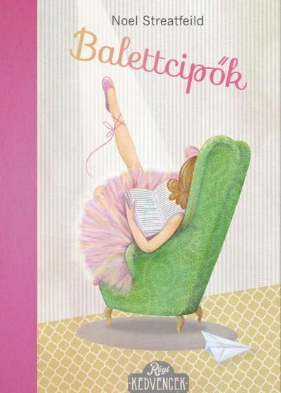 Balettcipők - Noel Streatfeild |