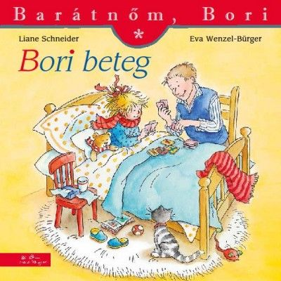 Bori beteg - Barátnőm, Bori 27. - Liane Schneider |