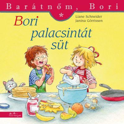 Bori palacsintát süt - Barátnőm, Bori 43. - Liane Schneider pdf epub