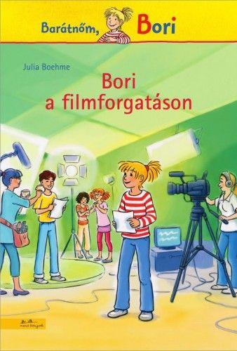 Bori a filmforgatáson - Julia Boehme |