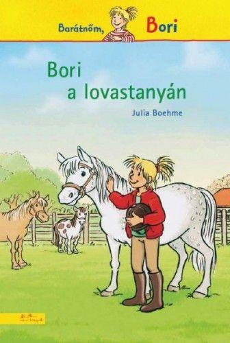 Bori a lovastanyán - Julia Boehme |