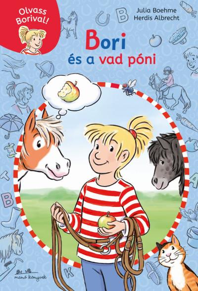 Bori és a vad póni - Olvass Borival! 1.