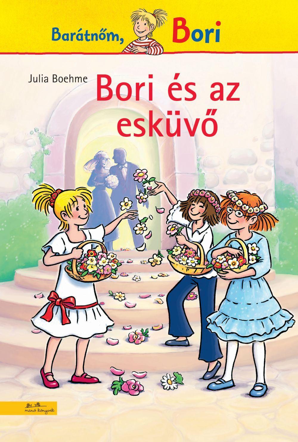 Bori és az esküvő - Bori regény 15.