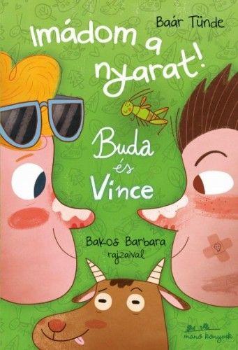 Buda és Vince - Imádom a nyarat!