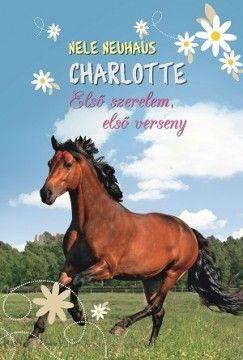 Charlotte 4. - Első szerelem, első verseny