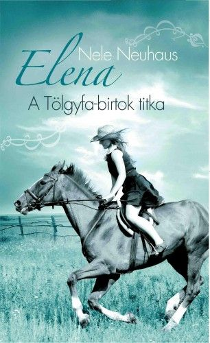 Elena 4. - A Tölgyfa-birtok titka