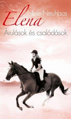 Elena - Árulások és csalódások - Nele Neuhaus pdf epub