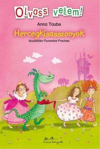 Hercegkisasszonyok - Négy különleges hercegnő története