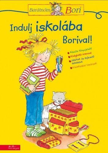 Indulj iskolába Borival! - Hanna Sörensen pdf epub