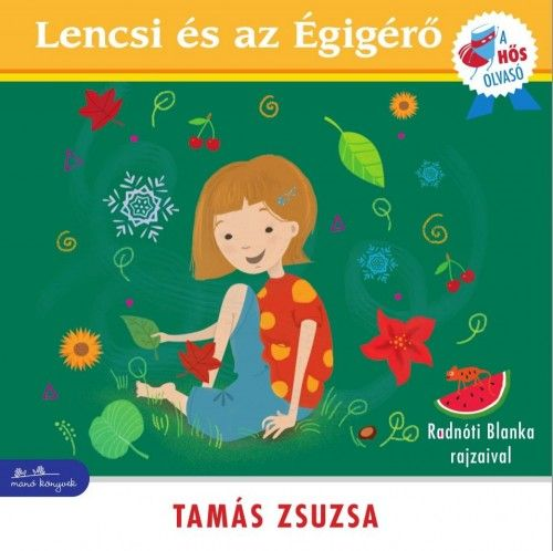 Lencsi és az Égigérő - Tamás Zsuzsa pdf epub