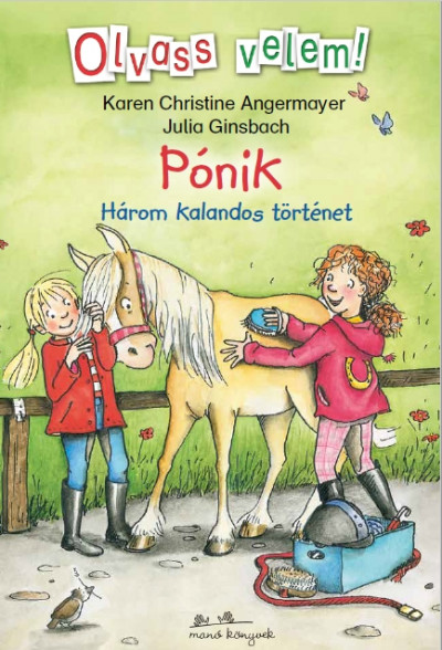 Pónik - Olvass velem! - Három kalandos történet