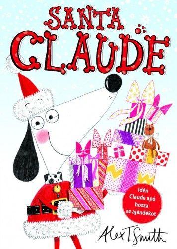 Santa Claude - Alex T. Smith pdf epub